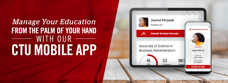 Manage Your Education From the Palm of Your Hand with Our CTU Mobile App Banner